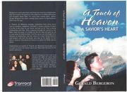 A Touch of Heaven/ A Savior's heart