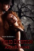 Trust Me Book 2 - Veiled Deception