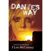 Dante's Way by J Lou McCartney