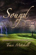 Sound of Thunder by Traci Mitchell