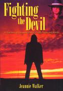 "True Crime Story ""Fighting the Devil"""