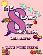 The 8 Laws of Health with Recipes