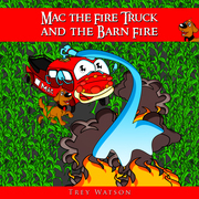 Mac The Fire Truck and The Barn Fire