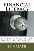 Financial Literacy : The Basic Requirement for Financial Freedom