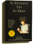 So Innocent, Yet So Dead (now available on Amazon Kindle)