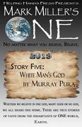 White Man's God - Mark Miller's ONE 2013