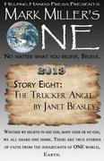 Trucker Angel - Mark Miller's ONE 2013 - Story Eight