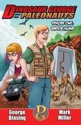 Dinosaur George and the Paleonauts