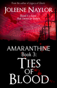 Amaranthine Book 3: Ties of Blood