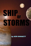 Ship of Storms by Ken Doggett