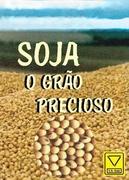 Soy - The precious Grain