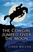 Cover-The Cowgirl Jumped Over the Moon