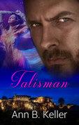 Talisman by Ann B. Keller