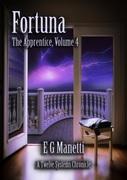 Fortuna: The Apprentice, Volume 4