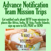 Advance Notice Team Mission Trips