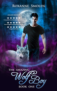 The Amazing Wolf Boy Book One