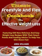 Ultimate Freestyle and flex cookbook for effective weight loss