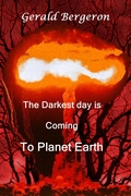The Darkest day is Coming to Planet Earth