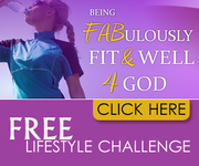 Being Fabulously Fit and Well 4 God FREE Lifestyle Challenge