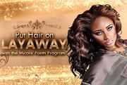 Put Hair on Layaway with Points Program.