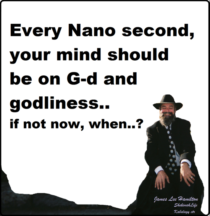 Every nano second -God