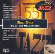 Stan Getz Dear Old Stockholm