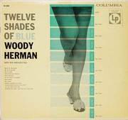Woody Herman - Twelve Shades of Blue