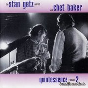 Stan Getz & Chet Baker Quintessence vol 2