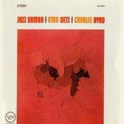 Stan Grtz Charlie Byrd jazz samba