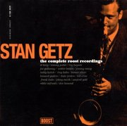 Stan Getz 1950 The Complete Roost Recordings [410