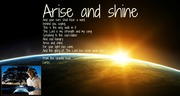 Arise and shine ~