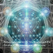 Imagination is tangible~ Inner vision is divine ~