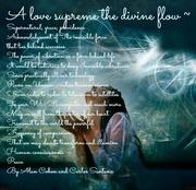 A love supreme the divine flow ~