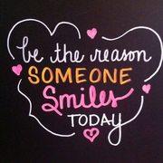 a a Be Reason Somone Smiles