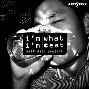 i'm what i'm eat