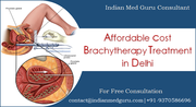 Affordable Cost Brachytherapy Treatment in Delhi With Indian Med Guru Consultant