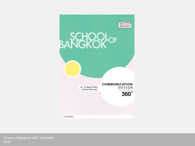 School of Bangkok - 360° Exhibition (2010)