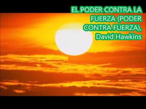 EL PODER CONTRA LA FUERZA (PODER CONTRA FUERZA), David Hawkins