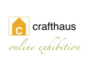 crafthaus online Exhibitions