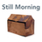 Still Morning – Artist C…