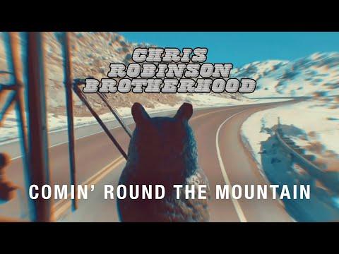 Chris Robinson Brotherhood - Comin' Round The Mountain