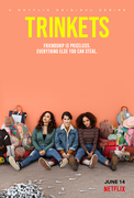 Trinkets (2019-)