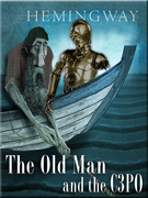 The Old Man and the C3PO