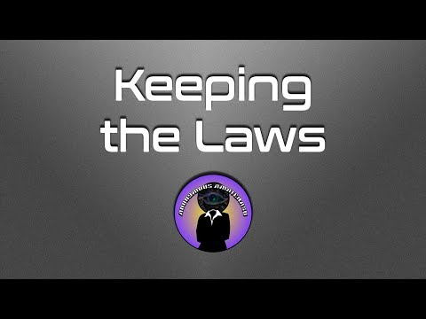 Keeping the Laws