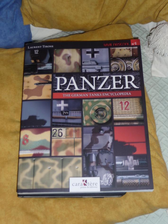 WWII Arsenal N°1 - Panzer - The German Tanks Encyclopedia, by Laurent Tirone.
