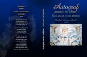 """""""Autograf pentru m(â)ine"""" - Antologie Însemne Culturale"""