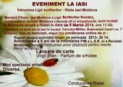 EVENIMENT LA IAŞI. Întrunirea anuală a Ligii scriitorilor – filiala Iaşi-Moldova