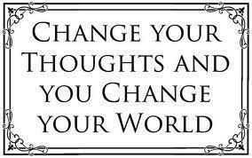 Inspirational change thoughts change world