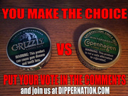 GRIZZLY VS COPENHAGEN