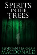 SPIRITS IN THE TREES-ebook